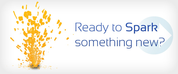 Ready to spark something new?